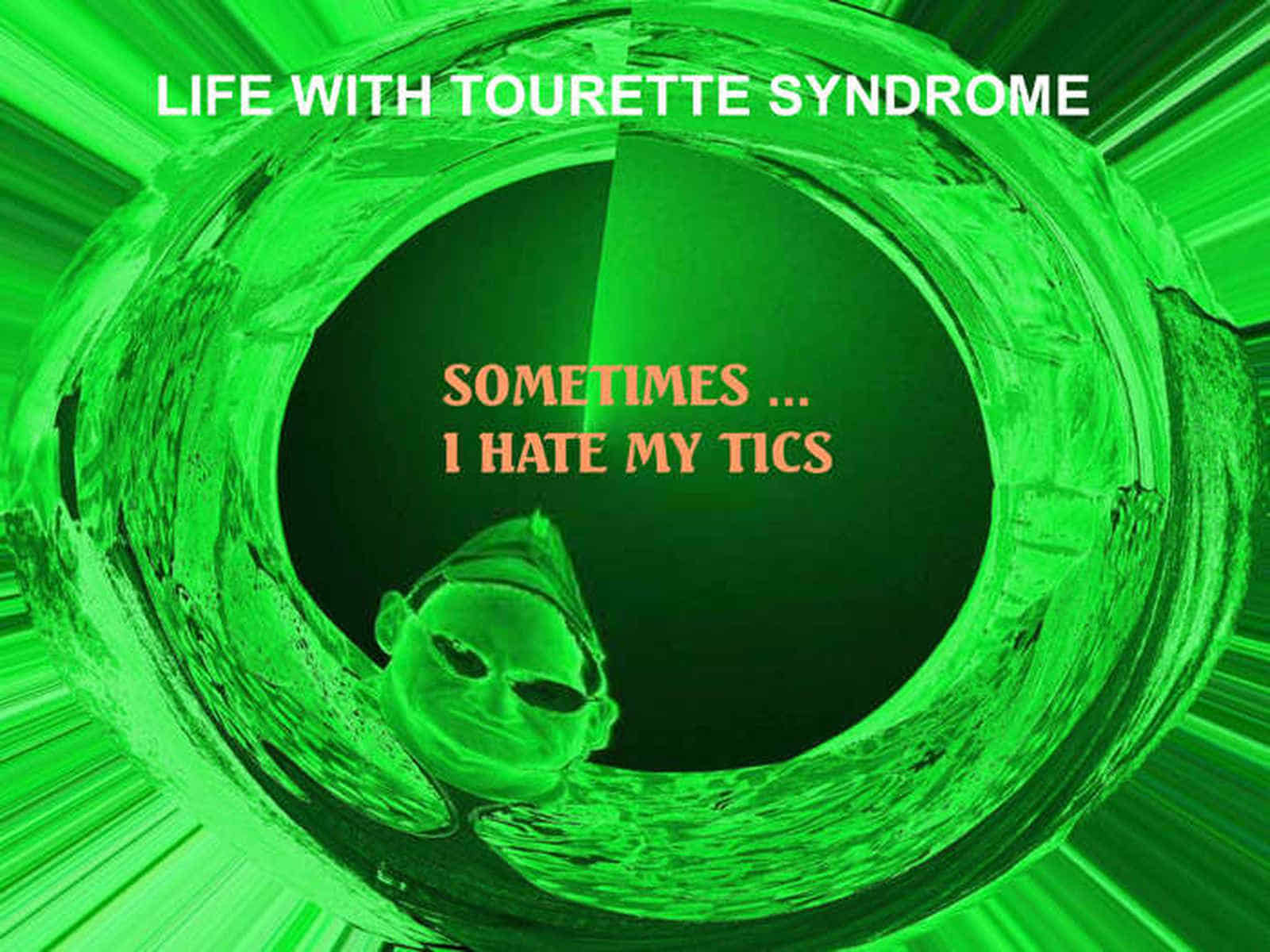 Grafik: Postkarte 09: Life With Tourette Syndrome: Sometimes I Hate My Tics.