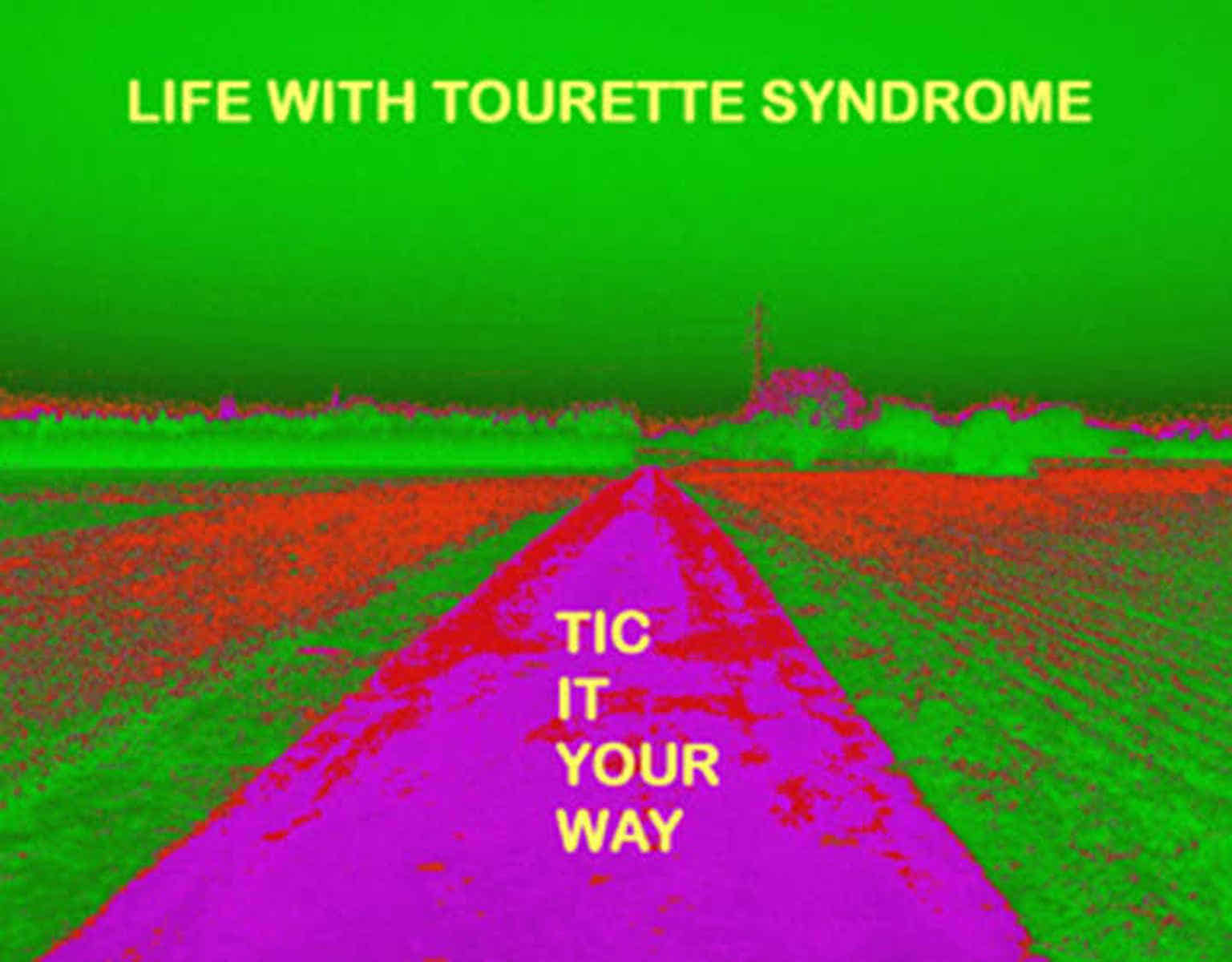Grafik: Postkarte 11: Life With Tourette Syndrome: Tic It Your Way.
