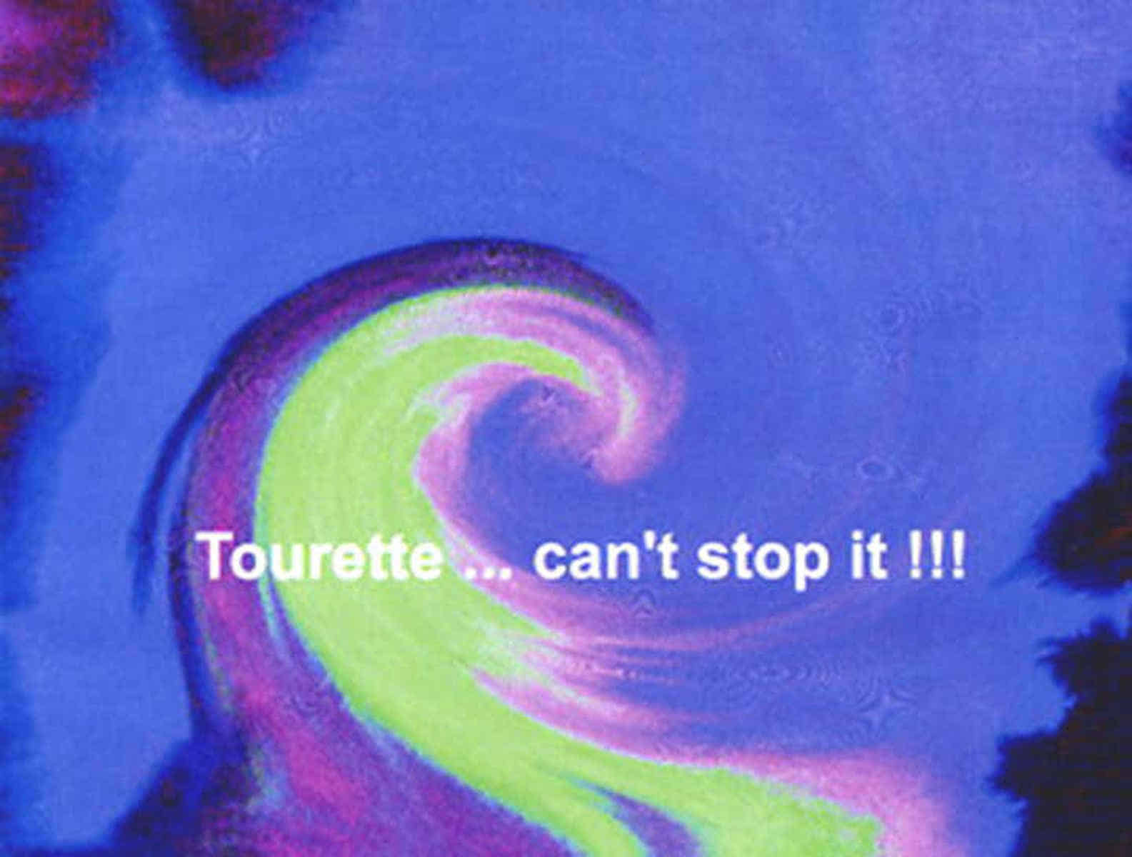 Grafik: Postkarte 16: Tourette ... Can't Stop It.