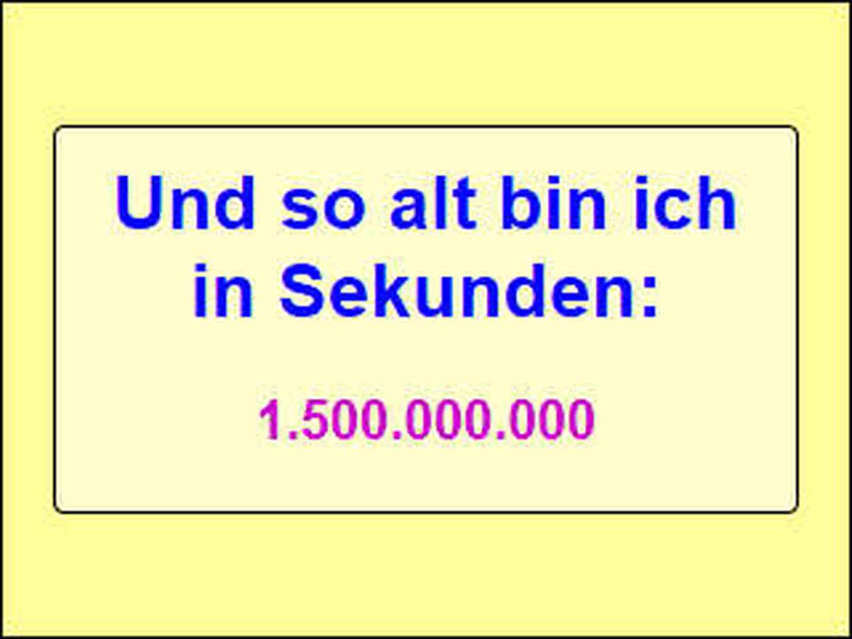 Bildschirmfoto: Hier bin ich 1,5 Milliarden Sekunden alt.